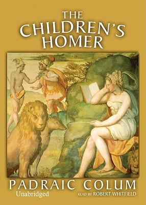 The Children's Homer - Colum, Padraic