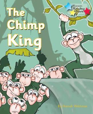 The Chimp King - Welchman, Hannah