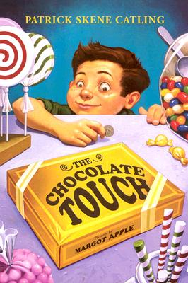 The Chocolate Touch - Catling, Patrick Skene