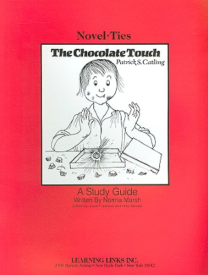The Chocolate Touch - Marsh, Norma, and Friedland, Joyce (Editor), and Kessler, Rikki (Editor)