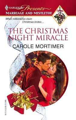 The Christmas Night Miracle - Mortimer, Carole
