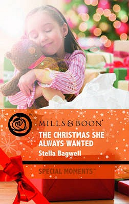 The Christmas She Always Wanted - Bagwell, Stella