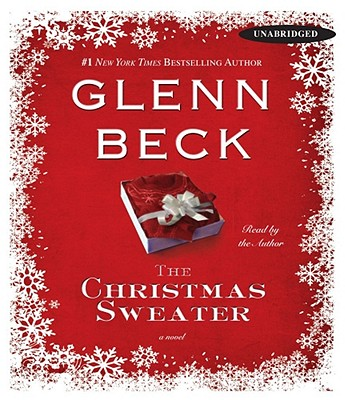The Christmas Sweater - Beck, Glenn (Read by), and Balfe, Kevin, and Wright, Jason