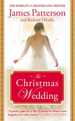 The Christmas Wedding - Patterson, James, and DiLallo, Richard