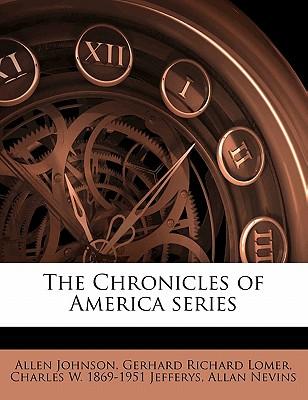 The Chronicles of America Series Volume 29 - Johnson, Allen (Creator)