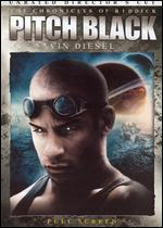 The Chronicles of Riddick: Pitch Black [P&S Unrated Director's Cut]