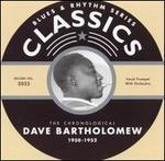The Chronological Dave Bartholomew: 1950-1952