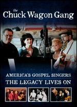 The Chuck Wagon Gang: America's Gospel Singers - The Legacy Lives On