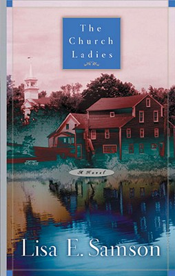The Church Ladies - Samson, Lisa