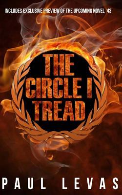 The Circle I Tread - Levas, Paul