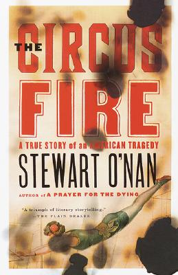 The Circus Fire - O'Nan, Stewart