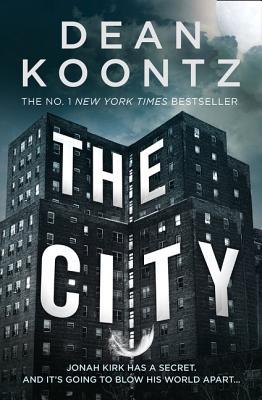 The City - Koontz, Dean