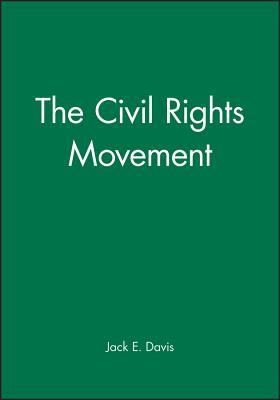 The Civil Rights Movement - David, and Davis, Jack E (Editor)