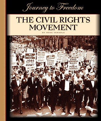 The Civil Rights Movement - Venable, Rose