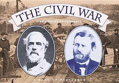 The Civil War Book of Postcards - Library of Congress (Foreword by)