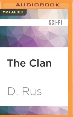 The Clan - Rus, D, and Goldstrom, Michael (Read by)