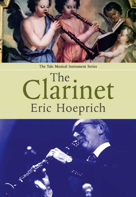 The Clarinet - Hoeprich, Eric