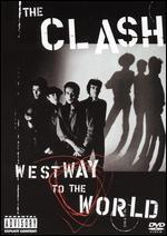 The Clash: Westway to the World [Director's Cut]
