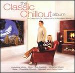 The Classic Chillout Album [1 Disc]