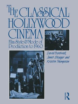 The Classical Hollywood Cinema: Film Style and Mode of Production to 1960 - Bordwell, David, Professor