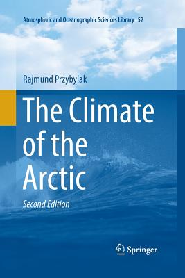 The Climate of the Arctic - Przybylak, Rajmund