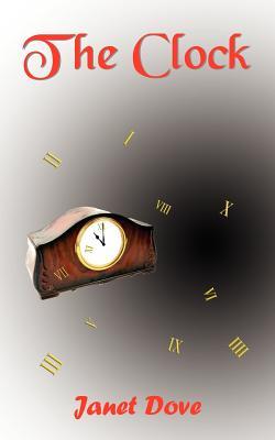 The Clock - Dove, Janet