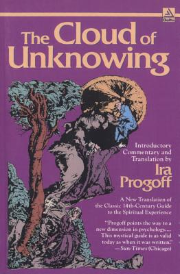 The Cloud of Unknowing - Progoff, Ira
