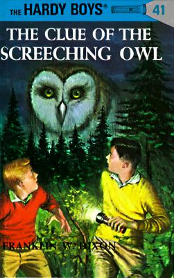 The Clue of the Screeching Owl - Dixon, Franklin W