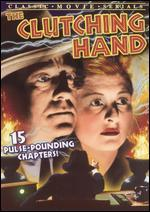 The Clutching Hand [Serial]