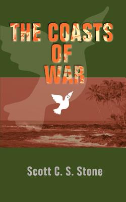 The Coasts of War - Stone, Scott C S (Foreword by)
