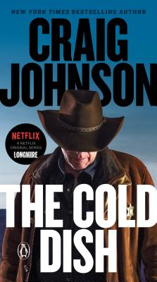 The Cold Dish: A Longmire Mystery - Johnson, Craig