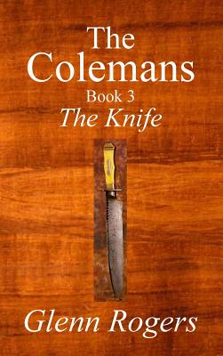 The Colemans the Knife - Rogers, Glenn