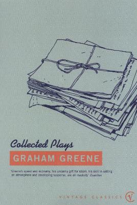 The Collected Plays - Greene, and Greene, Graham