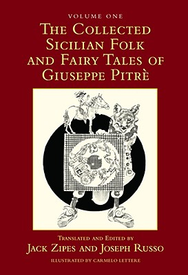 The Collected Sicilian Folk and Fairy Tales of Giuseppe Pitre, Volumes 1 and 2 - Pitre, Giuseppe