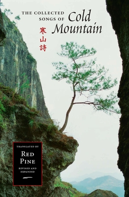The Collected Songs of Cold Mountain - Pine, Red (Translated by)