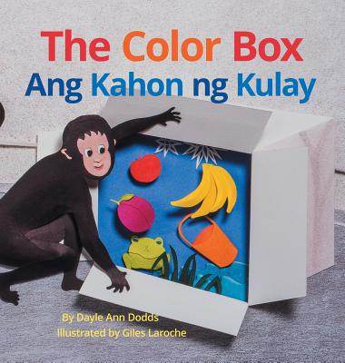 The Color Box / Ang Kahon Ng Kulay: Babl Children's Books in Tagalog and English - Dodds, Dayle Ann, and Laroche, Giles (Illustrator)