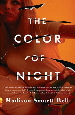 The Color of Night - Bell, Madison Smartt