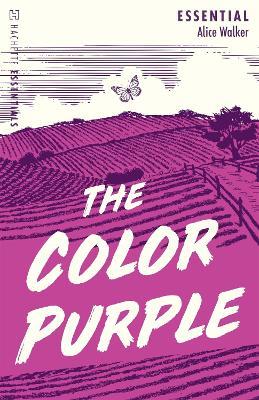The Color Purple: Hachette Essentials - Walker, Alice