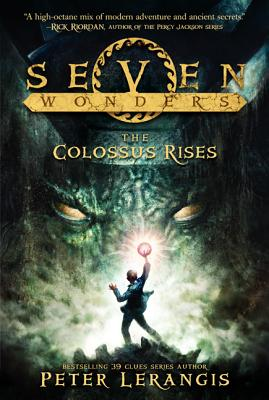 The Colossus Rises - Lerangis, Peter