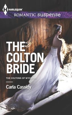 The Colton Bride - Cassidy, Carla