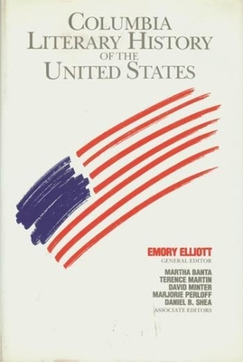 The Columbia Literary History of the United States - Elliott, Emory