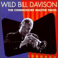 The Commodore Master Takes - Wild Bill Davison