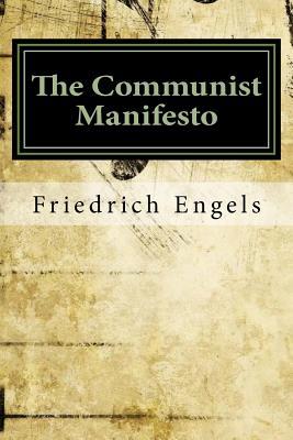 The Communist Manifesto - Engels, Friedrich