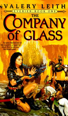 The Company of Glass: Everien: Book One - Leith, Valery