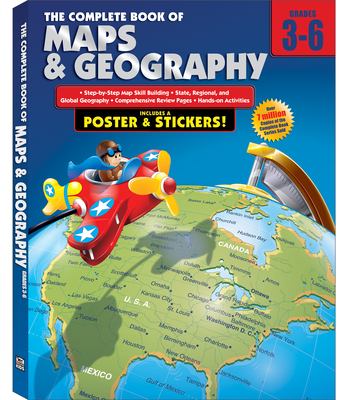 The Complete Book of Maps & Geography - American Education Publishing (Compiled by)