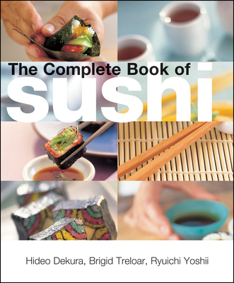 The Complete Book of Sushi - Dekura, Hideo