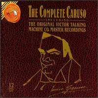 The Complete Caruso including The Original Victor Talking Machine Co. Master Recordings [Box Set] - A. Regis-Rossini (harp); Adams (oboe); Alma Gluck (soprano); Amelita Galli-Curci (soprano);...