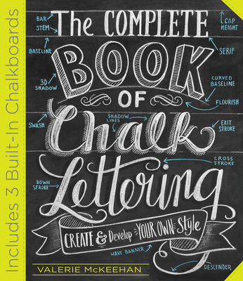 The Complete Chalk Lettering Handbook - McKeehan, Valerie