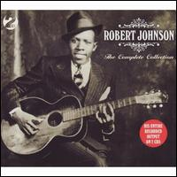 The Complete Collection [Not Now] - Robert Johnson
