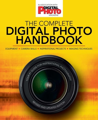 The Complete Digital Photo Handbook - Andrews, Philip